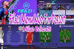 NEW Graphic Menu Like FIFA 21 For - PES 2017