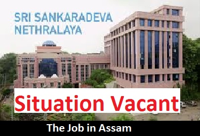 Sankardeva Netralaya Recruitment 2019