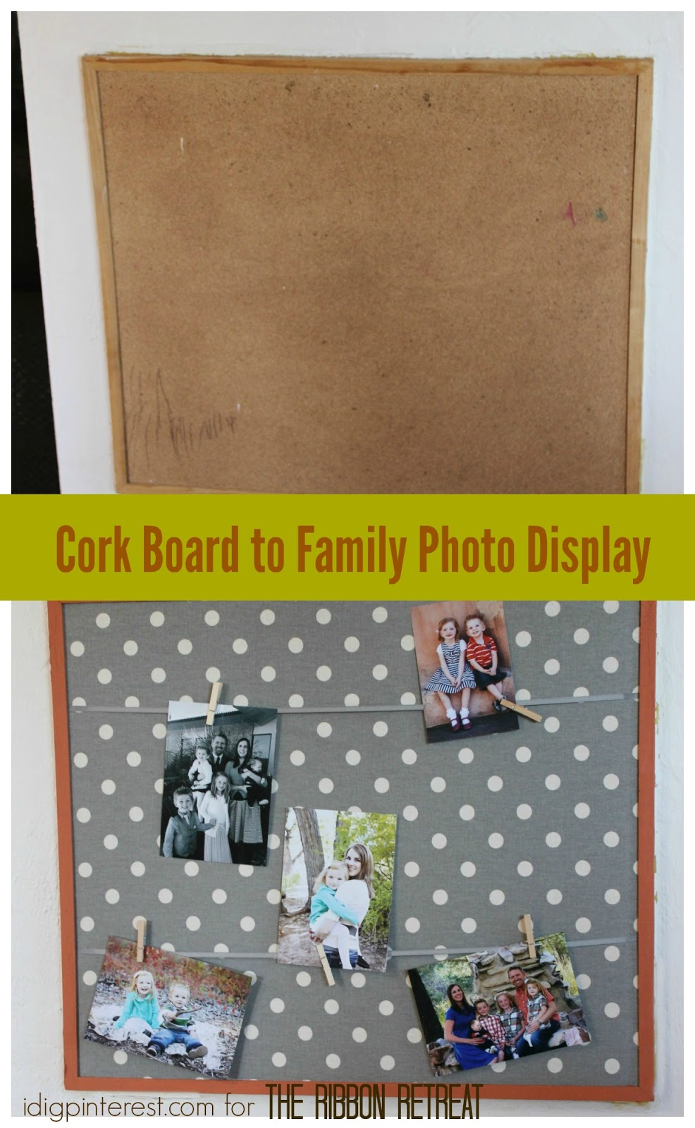 Cork Board To Family Photo Display I Dig Pinterest