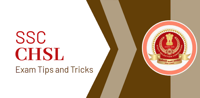 What Makes the SSC CHSL Exam Quite Tricky and Competitive? Tips and Tricks for the Exam!