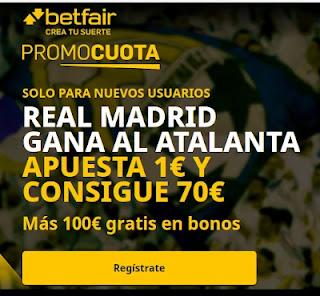 betfair promocuota Real Madrid gana Atalanta 24 febrero 2021