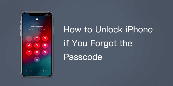 How to unlock iPhone if you forgot the passcode