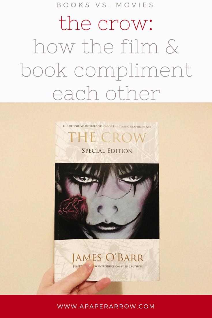 Books Vs Movies The Crow A Paper Arrow