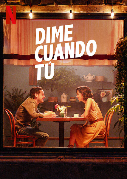Tell Me When (2021) NF WEB-DL 1080p Latino
