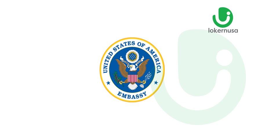 Lowongan Kerja Kedutaan Besar Amerika Serikat