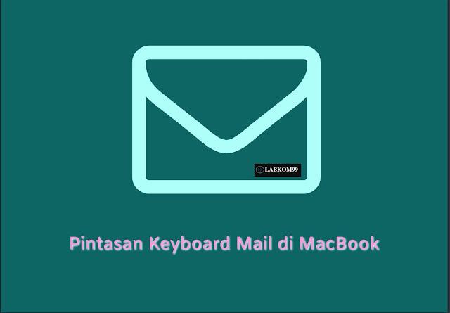 Pintasan Keyboard Mail di MacBook