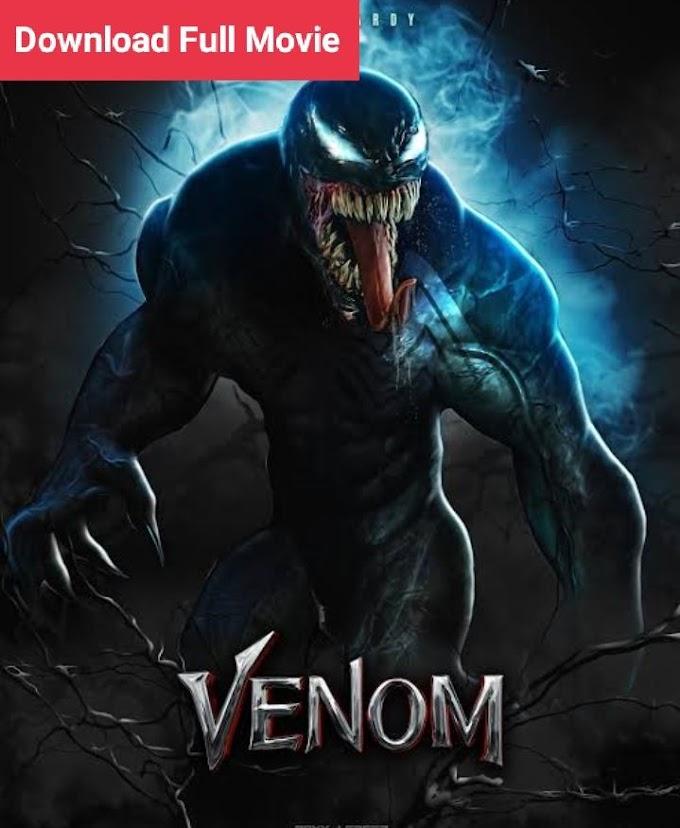 Venom Full Movie Download 480p HD Dual Audio