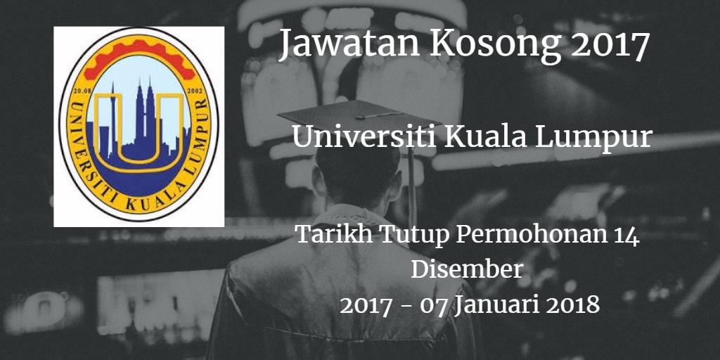 Jawatan Kosong UniKL 14 Disember 2017 - 07 Januari 2018