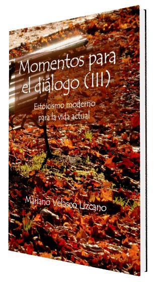 MOMENTOS PARA EL DIÁLOGO (III)
