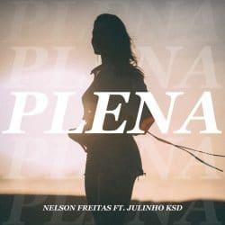 Nelson Freitas - Plena (feat. Julinho Ksd) Download
