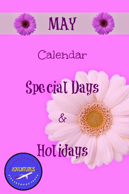 May Calendar of Holidays and Special Days: Unusual and Unique