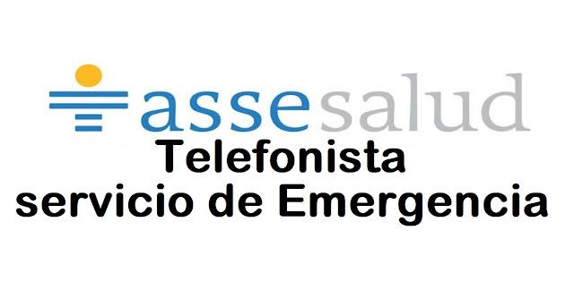 Telefonista para el servicio de Emergencia - ASSE