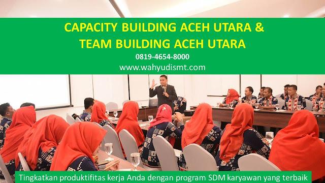 CAPACITY BUILDING ACEH UTARA & TEAM BUILDING ACEH UTARA, modul pelatihan mengenai CAPACITY BUILDING ACEH UTARA & TEAM BUILDING ACEH UTARA, tujuan CAPACITY BUILDING ACEH UTARA & TEAM BUILDING ACEH UTARA, judul CAPACITY BUILDING ACEH UTARA & TEAM BUILDING ACEH UTARA, judul training untuk karyawan ACEH UTARA, training motivasi mahasiswa ACEH UTARA, silabus training, modul pelatihan motivasi kerja pdf ACEH UTARA, motivasi kinerja karyawan ACEH UTARA, judul motivasi terbaik ACEH UTARA, contoh tema seminar motivasi ACEH UTARA, tema training motivasi pelajar ACEH UTARA, tema training motivasi mahasiswa ACEH UTARA, materi training motivasi untuk siswa ppt ACEH UTARA, contoh judul pelatihan, tema seminar motivasi untuk mahasiswa ACEH UTARA, materi motivasi sukses ACEH UTARA, silabus training ACEH UTARA, motivasi kinerja karyawan ACEH UTARA, bahan motivasi karyawan ACEH UTARA, motivasi kinerja karyawan ACEH UTARA, motivasi kerja karyawan ACEH UTARA, cara memberi motivasi karyawan dalam bisnis internasional ACEH UTARA, cara dan upaya meningkatkan motivasi kerja karyawan ACEH UTARA, judul ACEH UTARA, training motivasi ACEH UTARA, kelas motivasi ACEH UTARA