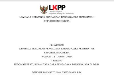 Peraturan LKPP Nomor 12 Tahun 2019 tentang Pedoman Penyusunan Pengadaan Barang Jasa di Desa