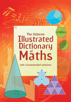 http://www.bookdepository.com/Illustrated-Dictionary-Maths-Tori-Large/9781409546962/?a_aid=Mammafarandaway