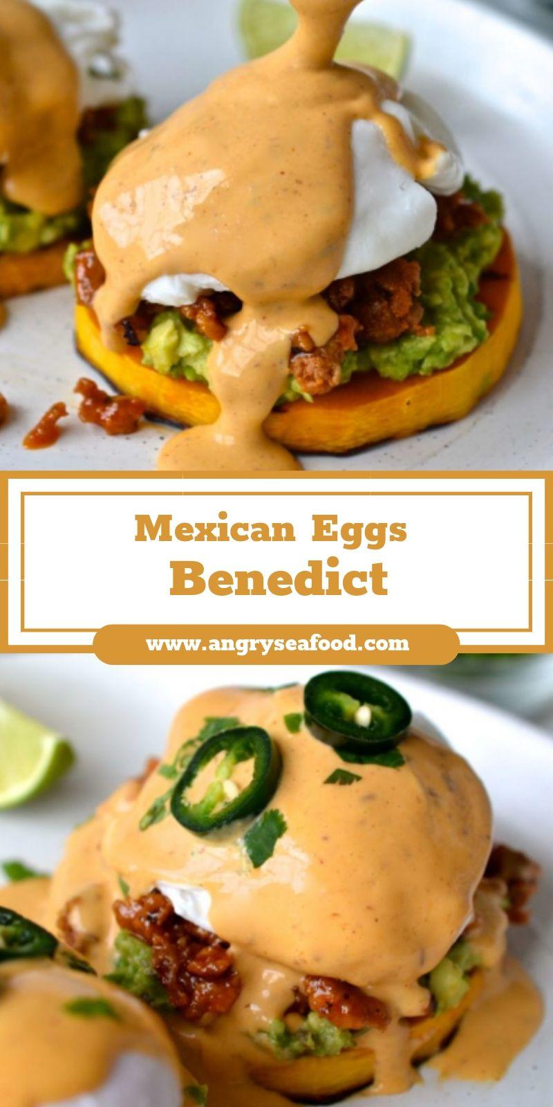 Mexican Eggs Benedict