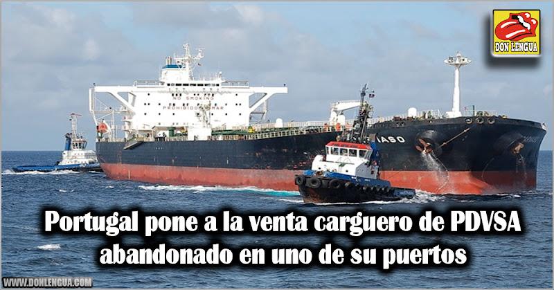 Portugal pone a la venta carguero de PDVSA abandonado en uno de su puertos