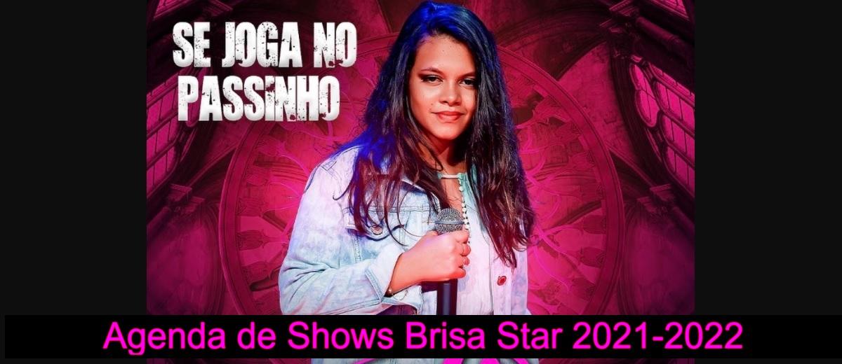 Agenda de Shows Brisa Star 2021 2022