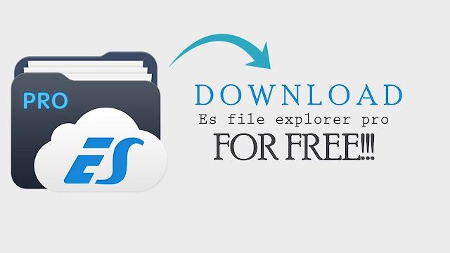 Download the es file explorer pro apk for free