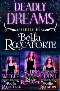 "Visit Bella Roccaforte's site to learn more about the ""Deadly Dreams"" Box Set!"