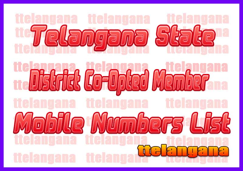Adilabad District Co-Opted Member Mobile Numbers List in Telangana State