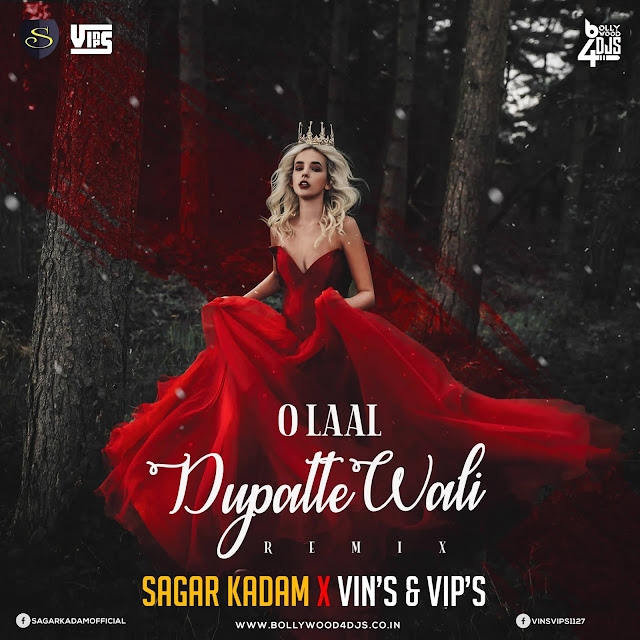 O Lal Dupatte Wali (Remix) - Sagar Kadam X DJ Vins & Vips