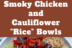 "Smoky Chicken and Cauliflower ""Rice"" Bowls"