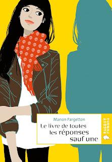 Le livre de toutes les réponses sauf une de Manon Fargetton