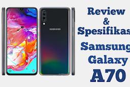 Review dan Spesifikasi Samsung  Galaxy A70 dengan Kelemahan dan Kelebihan