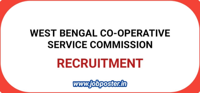 West Bengal Co-Operative Service Commission Recruitment for Various Post