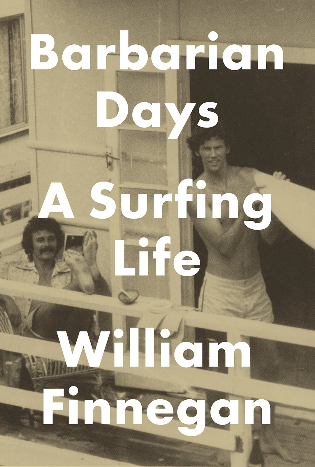 barbarian days a surfing life william finnegan 01