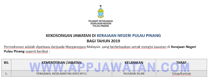 Jawatan Kosong Terkini di Kerajaan Negeri Pulau Pinang.