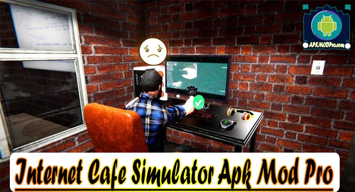 Internet Cafe Simulator MOD APK 1.4 (Unlimited Money) Apk Mod Pro Terbaru 2020
