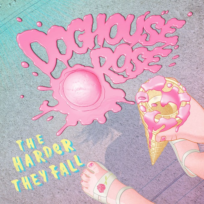 """Doghouse Rose stream new album """"The Harder They Fall"""""""