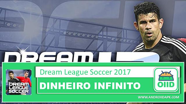 Dream League Soccer 2017 v6.13 – APK MOD HACK – Dinheiro Infinito