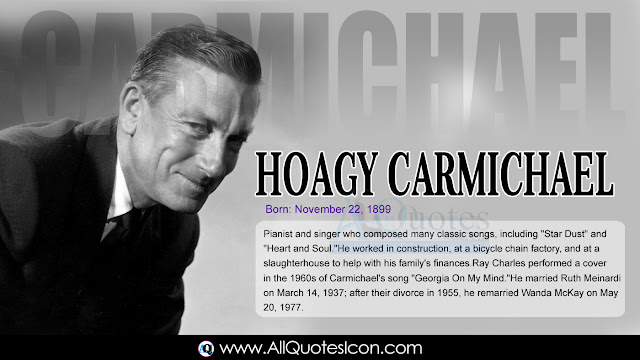 English-Hoagy-Carmichael-Birthday-English-quotes-Whatsapp-images-Facebook-pictures-wallpapers-photos-greetings-Thought-Sayings-free