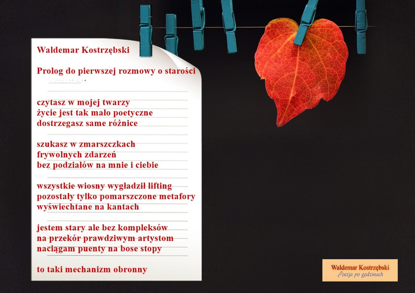 Poezja Po Godzinach Waldemar Kostrzębski Starzeć Się To