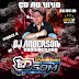 CD AO VIVO EDSOM A PRESSÃO SONORA - NO BICO LOKO 26-05-2019 DJ ADERSON CONSIDERADO