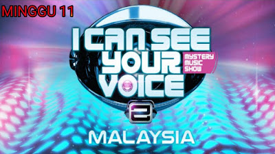 Live Streaming I Can See Your Voice Malaysia 2019 Minggu 11
