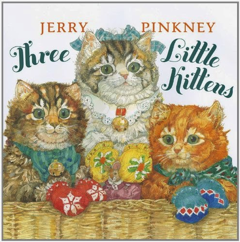 Three Little Kittens by Jerry Pinkney, part of children's book review list about cats