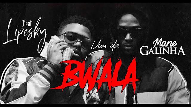 Monsta - Vim da Bwala (Feat. Lipesky & Mané Galinha) (Rap) baixar nova musica descarregar agora 2019 mp3