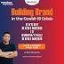 Building Brand in the Covid-19 Crisis Era