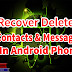 HOW TO RECOVER DELETED CONTACTS AND MESSAGES IN ANDROID SMARTPHONE
