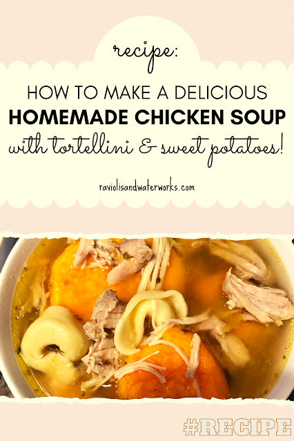 how to make homemade chicken soup with tortellini