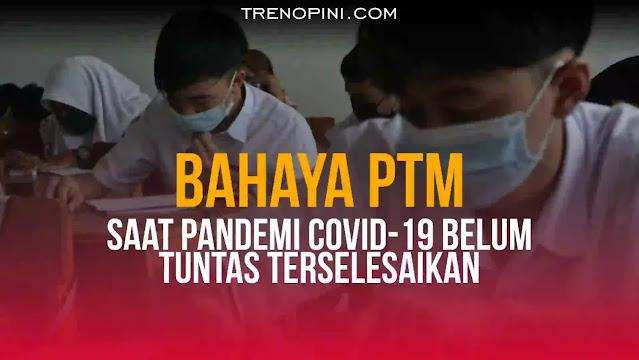 PTM memang jauh lebih efektif dibandingkan dengan PJJ. Namun, pemerintah harus mengutamakan keselamatan nyawa rakyat. Oleh karena itu, jika ingin melaksanakan PTM, Pemerintah harus serius menyelesaikan pandemi.
