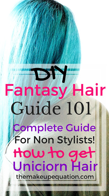 DIY Fantasy Hair Color How To Guide
