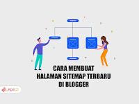 Cara Membuat Halaman [Sitemap] di Blogger Mudah