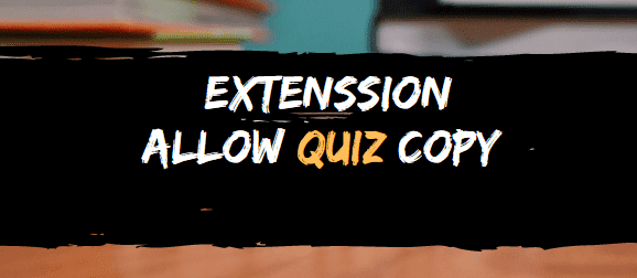 EXTENSSION FOR ALLOWA QUIZ COPY