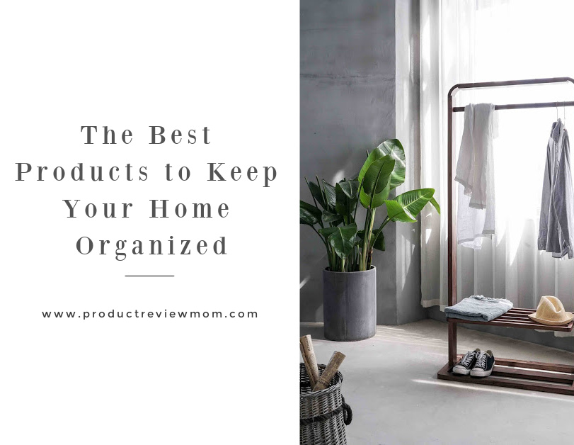 The Best Products to Keep Your Home Organized