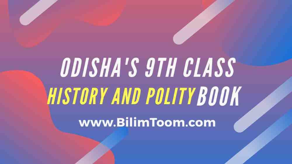 Odisha 9th Class History & Polity Book PDF Download